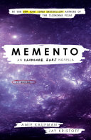 Memento  An Illuminae Files Novella  The Illuminae Files 04  Book PDF