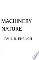 The machinery of nature