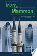 Islam and Mammon  : The Economic Predicaments of Islamism