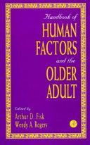 Handbook of Human Factors and the Older Adult