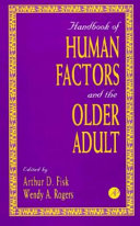 Handbook of Human Factors and the Older Adult Book
