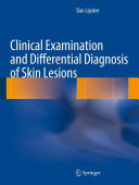 Clinical Examination and Differential Diagnosis of Skin Lesions Pdf/ePub eBook
