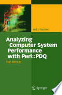 Analyzing Computer System Performance with Perl  PDQ Book