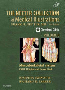 The Netter Collection of Medical Illustrations  Musculoskeletal System  Volume 6  Part II   Spine and Lower Limb2