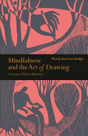 Mindfulness and the Art of Drawing