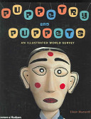 Puppetry and Puppets