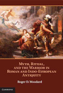 Pdf Myth, Ritual, and the Warrior in Roman and Indo-European Antiquity