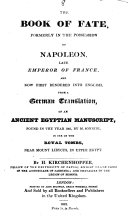 Pdf The book of fate, formerly in the possession of Napoleon, rendered into Engl. from a Germ. tr. of an ancient Egyptian MS., by H. Kirchenhoffer