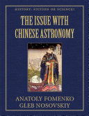 The Issue With Chinese Astronomy
