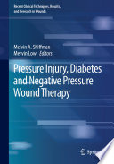 Pressure Injury  Diabetes and Negative Pressure Wound Therapy