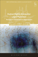 Human Rights Encounter Legal Pluralism