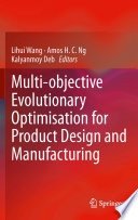Multi objective Evolutionary Optimisation for Product Design and Manufacturing
