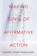 Making Sense of Affirmative Action