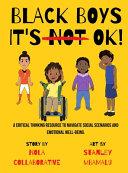 Black Boys It s NOT Ok  Book PDF