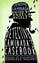 Detective Caminada S Casebook
