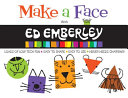 Make a Face with Ed Emberley  Ed Emberley on the Go