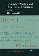 Symmetry Analysis of Differential Equations with Mathematica   Book
