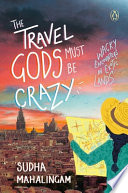 The Travel Gods Must be Crazy