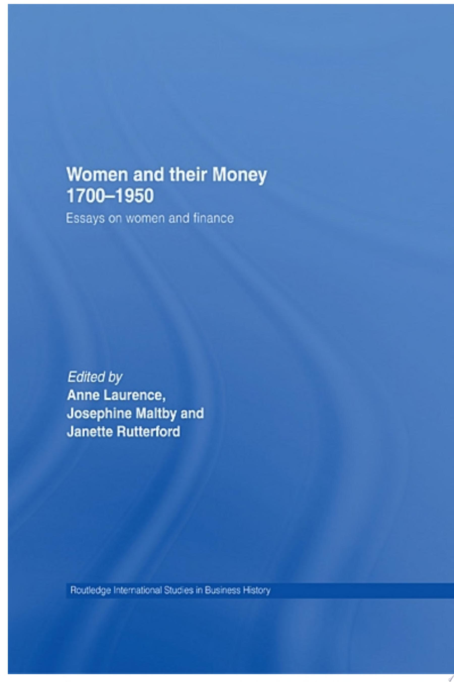 Women and Their Money 1700 1950