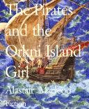 The Pirates and the Orkni Island Girl