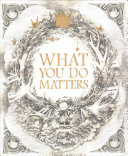 What You Do Matters Book