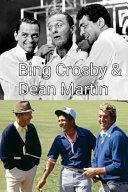 Bing Crosby and Dean Martin