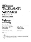 Proceedings of the 16th Annual Waltham OSU Symposium for the Treatment of Small Animal Diseases