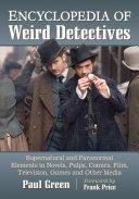 Pdf Encyclopedia of Weird Detectives Telecharger