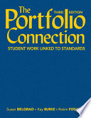 The Portfolio Connection  : Student Work Linked to Standards