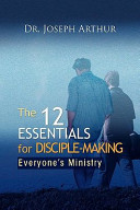 The 12 Essentials for Disciple Making Book