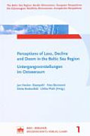 Perceptions of Loss  Decline and Doom in the Baltic Sea Region