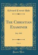 The Christian Examiner Vol 6