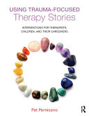 Using Trauma-Focused Therapy Stories