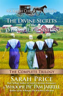 The Divine Secrets of the Whoopie Pie Sisters
