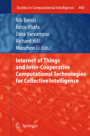 Internet of Things and Inter cooperative Computational Technologies for Collective Intelligence