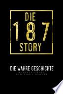 Die 187-Story