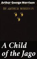 A Child of the Jago Pdf/ePub eBook