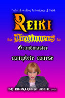 Reiki Handbook Complete course for Beginners