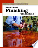 Traditional Finishing Techniques