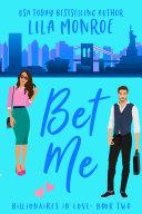 Bet Me: A FREE Romantic Comedy!