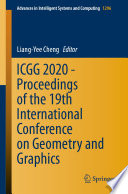 ICGG 2020 - Proceedings of the 19th International Conference on Geometry and Graphics
