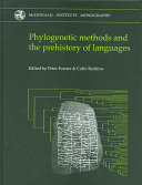 Phylogenetic Methods and the Prehistory of Languages