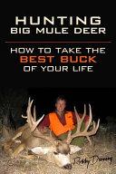Hunting Big Mule Deer
