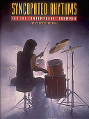Syncopated Rhythms - For the Contemporary Drummer