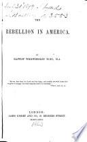 The Rebellion in America