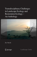 Transdisciplinary Challenges in Landscape Ecology and Restoration Ecology - An Anthology Pdf/ePub eBook