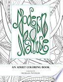 Modern Nature  : An Adult Coloring Book