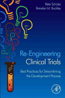 Re Engineering Clinical Trials