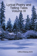 Lyrical Poetry and Telling Tales Volume III