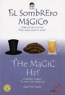 El Sombrero Magico The Magic Hat